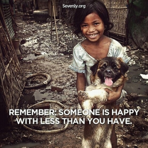 remember-someone-is-happy-with-less-than-you-have